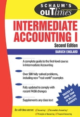 Schaum's Outline of Intermediate Accounting I , 2ed ebook by Baruch Englard