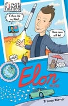 ELON Musk ebook by Tracey Turner
