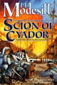 Scion of Cyador - The New Novel in the Saga of Recluce ebook by L. E. Modesitt Jr.