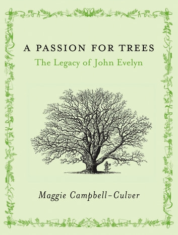 A Passion For Trees Ebook By Maggie Campbell Culver 9781448109852