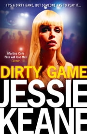 Dirty Game ebook by Jessie Keane
