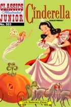 Cinderella - Classics Illustrated Junior #503 ebook by Grimm Brothers, William B. Jones, Jr.