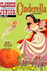 Cinderella - Classics Illustrated Junior #503 ebook by Grimm Brothers