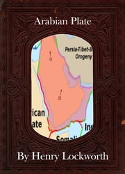 Arabian Plate ebook by Henry Lockworth,Eliza Chairwood,Bradley Smith