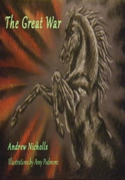 The Great War (amazing animal adventures) ebook by Andrew Nicholls