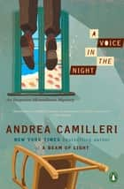 A Voice in the Night eBook by Andrea Camilleri, Stephen Sartarelli