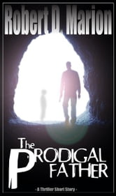 The Prodigal Father ebook by Robert Marion