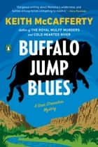 Buffalo Jump Blues - A Sean Stranahan Mystery ebook by Keith McCafferty