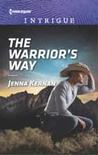 The Warrior's Way ebook by Jenna Kernan