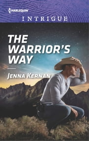 The Warrior's Way - A Thrilling FBI Romance ebook by Jenna Kernan