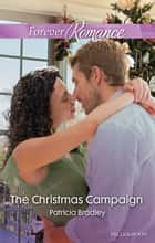 The Christmas Campaign ebook by Patricia Bradley