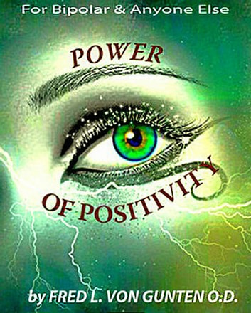 Power of Positivity ebook by Dr Fred Von Gunten