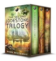 The Second Lodestone Trilogy Box Set (Limited Edition) ebook by Mark Whiteway