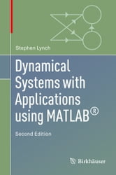 Dynamical Systems with Applications using MATLAB® ebook by Stephen Lynch