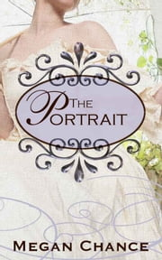 The Portrait ebook by Megan Chance