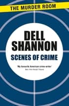 Scenes of Crime ebook by