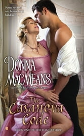 The Casanova Code - Book One of the Rake Patrol ebook by Donna MacMeans