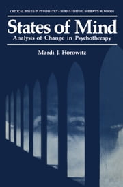 States of Mind - Analysis of Change in Psychotherapy ebook by Mardi Horowitz
