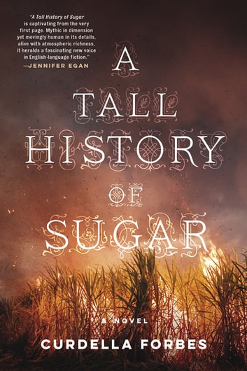 A Tall History of Sugar ebook by Curdella Forbes
