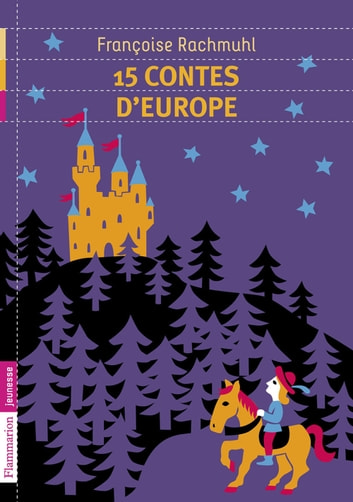 15 contes d'Europe ebook by Francoise Rachmuhl