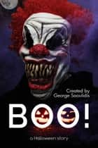 BOO! - A Halloween Story ebook by George Saoulidis