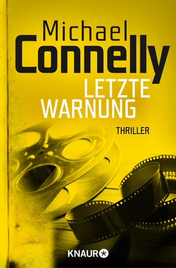 Letzte Warnung - Thriller ebook by Michael Connelly