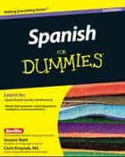 Spanish For Dummies ebook by Susana Wald,Cecie Kraynak