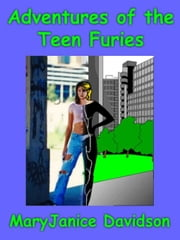 Adventures of the Teen Furies ebook by Davidson, Maryjanice