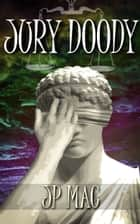 Jury Doody ebook by JP Mac