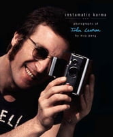 Instamatic Karma - Photographs of John Lennon ebook by May Pang