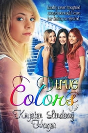 True Colors ebook by Krysten Lindsay Hager