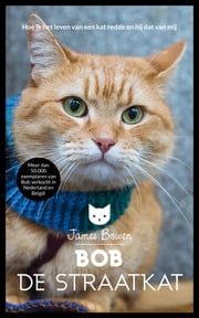 Bob de straatkat ebook by James Bowen