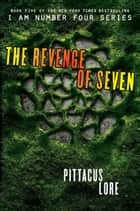 The Revenge of Seven ekitaplar by Pittacus Lore
