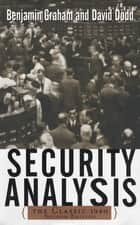 Security Analysis: The Classic 1940 Edition ebook by Benjamin Graham, David Dodd