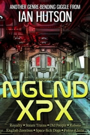 Nglnd Xpx ebook by Ian Hutson