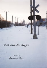 Just Call Me Maggie ebook by Marjorie Page
