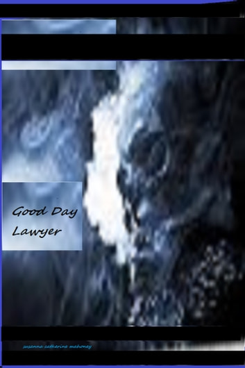 Good Day Lawyer ebook by Susanna  C. Mahoney