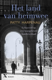 Het land van heimwee ebook by Patty Harpenau
