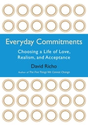 Everyday Commitments ebook by David Richo