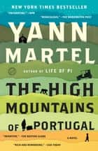 The High Mountains of Portugal - A Novel ekitaplar by Yann Martel