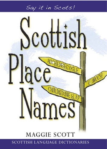 Scottish Place Names ebook by Maggie Scott