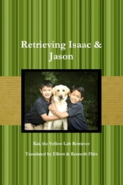 Retrieving Isaac & Jason ebook by Elliott Flies Foster