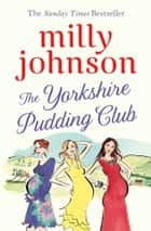 The Yorkshire Pudding Club ebook by
