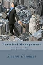 Practical Management ebook by Stavros Baroutas