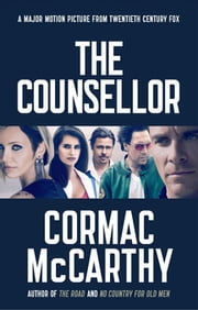 The Counsellor ebook by Cormac McCarthy