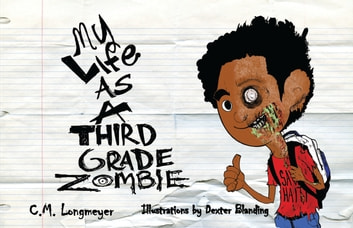 My Life As A Third Grade Zombie ebook by Carole Marsh