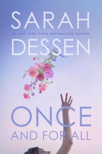 Once and for All ebook by Sarah Dessen