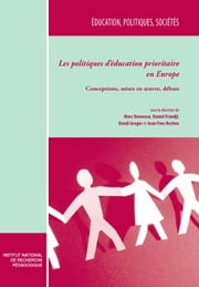 Les politiques d'éducation prioritaire en Europe. Tome I - Conceptions, mises en oeuvre, débats ebook by Kobo.Web.Store.Products.Fields.ContributorFieldViewModel