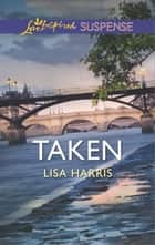 Taken ebook by Lisa Harris