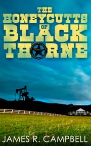 The Honeycutts of Blackthorne ebook by James R. Campbell